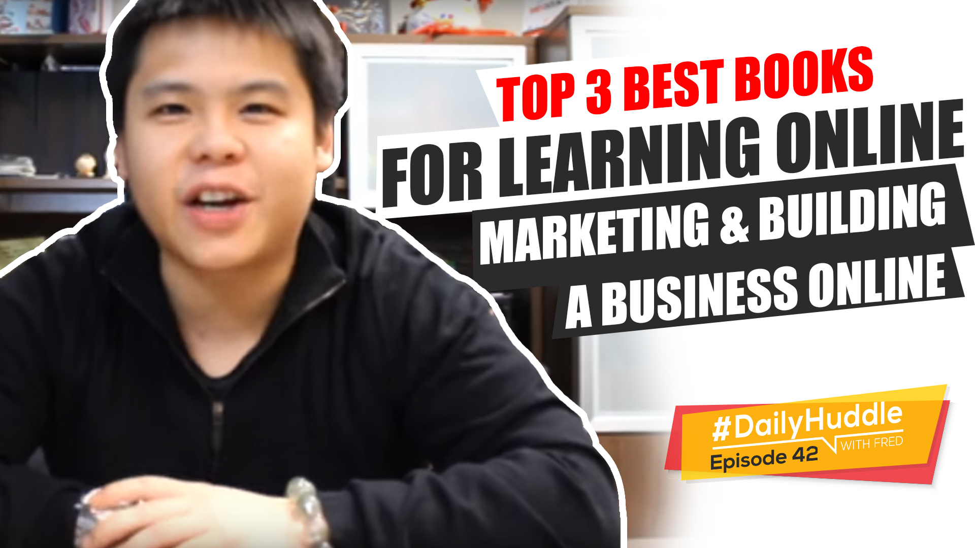 Daily Huddle - Ep 42 | TOP 3 Best Books For Learning Online Marketing & Building A Business Online